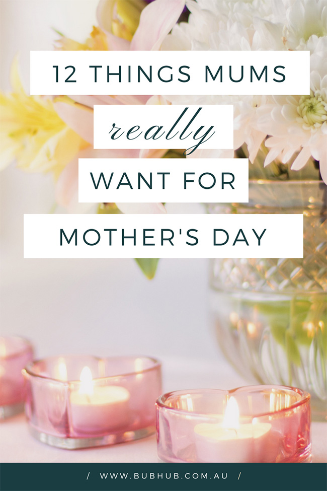 What mothers really want you to get them for Mother's Day